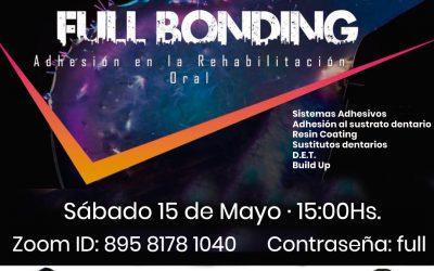 Fullbonding, adhesión en la rehabilitación oral